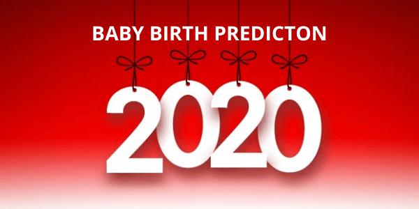 Baby Birth Predictions 2020